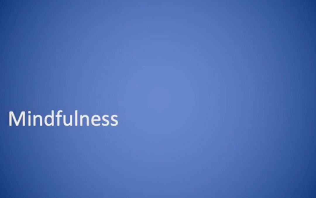 What is mindfulness & why practice?