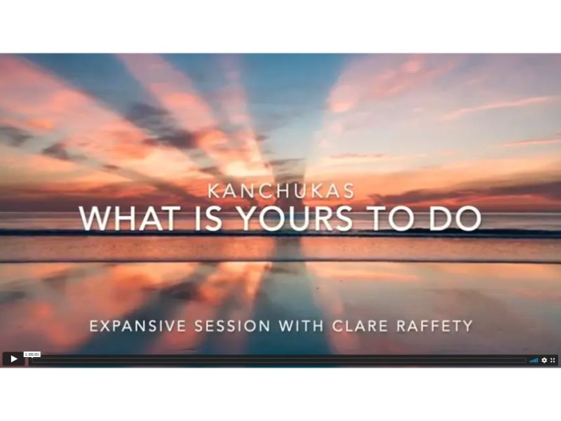 Kanchukas: What is yours to do? Expansive session