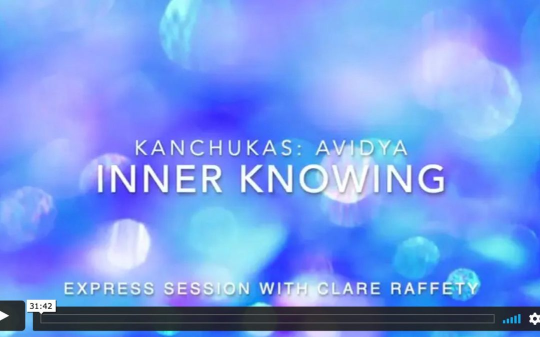 Kanchukas: Inner knowing. Express session