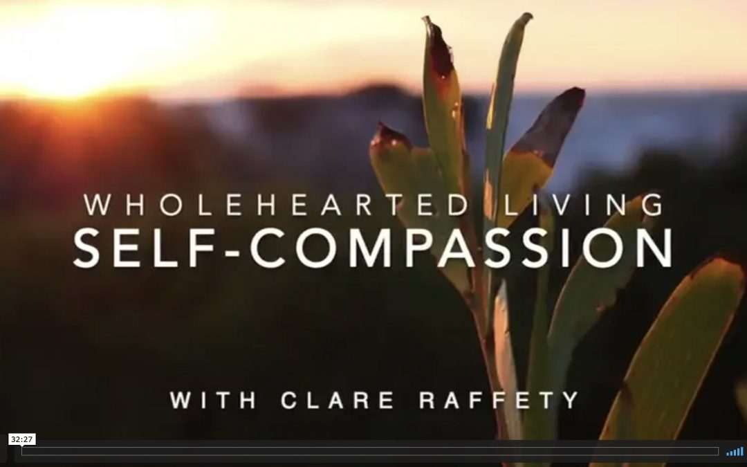 Wholehearted Living. Self-Compassion. Express session