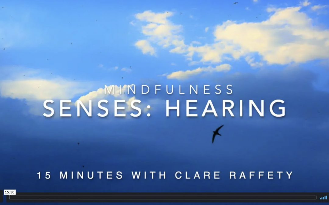 mindfulness: 15 minute sense of hearing