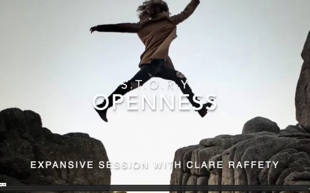 S.T.O.R.Y : O = Openness. Expansive session