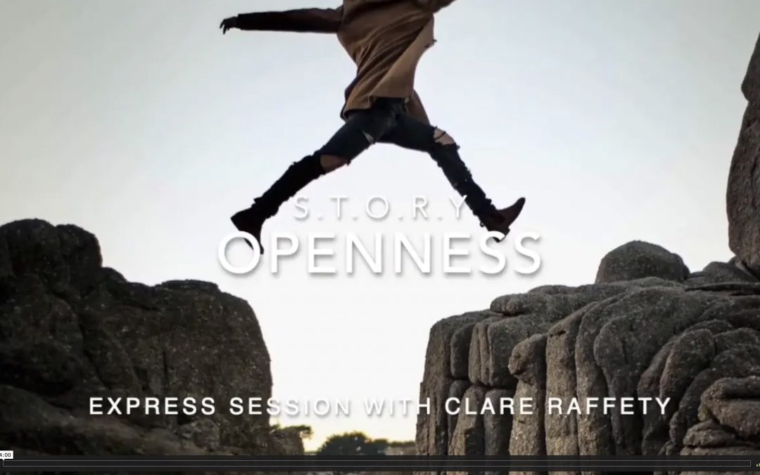 S.T.O.R.Y : O = Openness. Express session