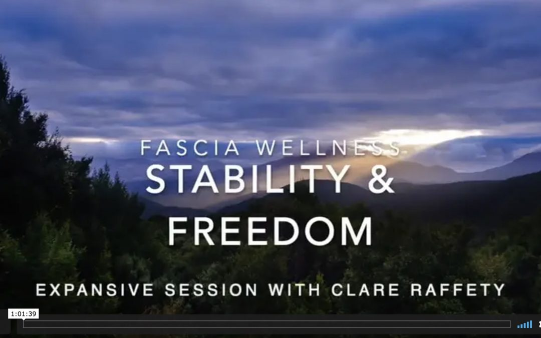 Fascial Wellness: Stability & Freedom. Expansive session