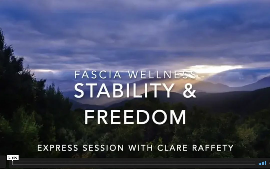 Fascial Wellness: Stability & Freedom. Express session