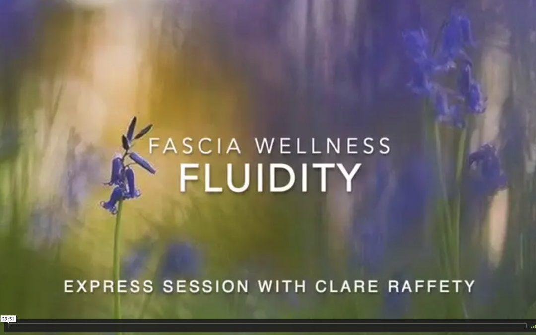 Fascia Wellness: Fluidity. Express session