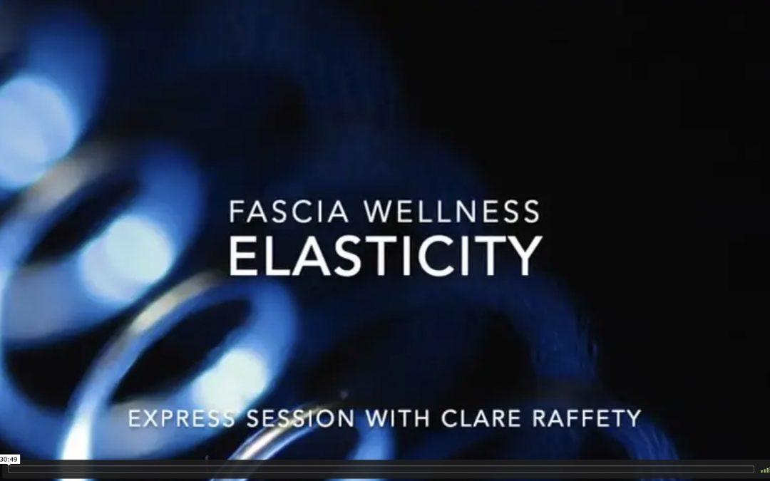 Fascia Wellness: Elasticity. Express session