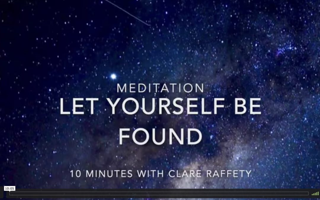 meditation: let yourself be found