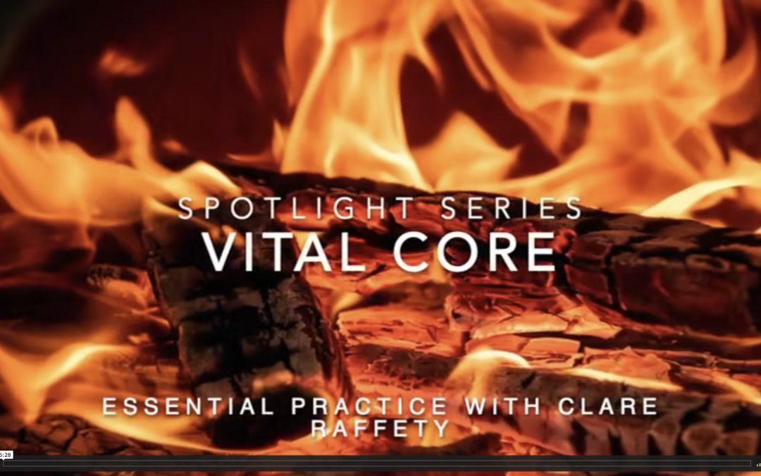 Spotlight Series: vital core. Essential session