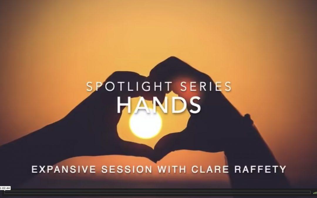 Spotlight Series: wrists & hands. Expansive session